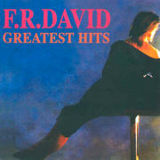 F. R. David - Greatest Hits Th_868546978_F.R.David_GreatestHitsBook01Front_122_41lo